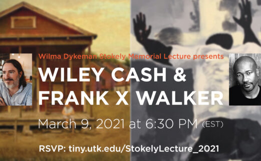 wilma dykeman stokely memorial lecture series - wiley cash and frank x walker
